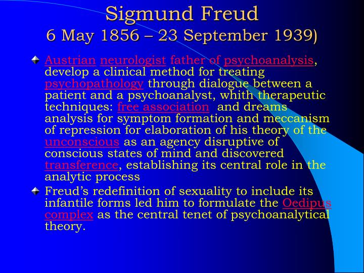 Sigmund freud 6 may 1856 23 september 1939
