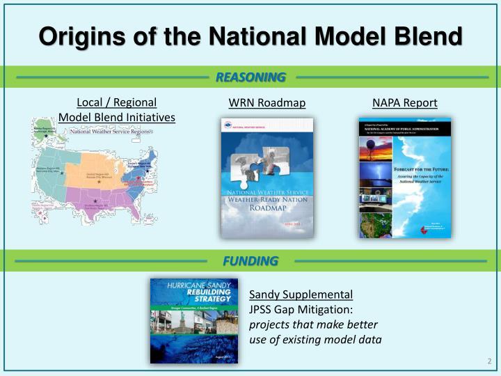 Origins of the national model blend