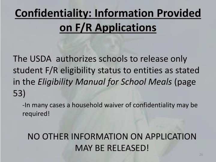 Confidentiality: Information Provided on F/R Applications