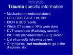 trauma specific information