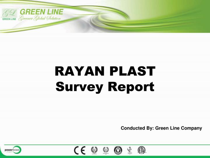 Rayan plast survey report