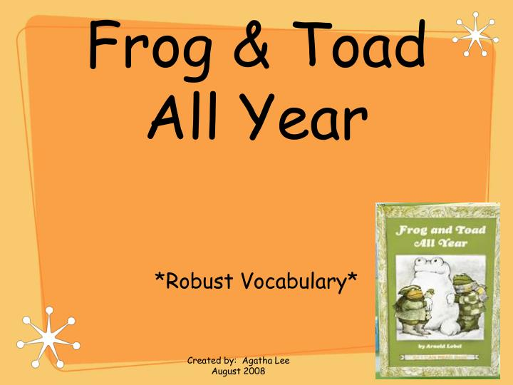 Frog toad all year