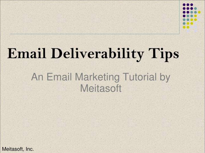 PPT - Email Deliverability Tips PowerPoint Presentation - ID