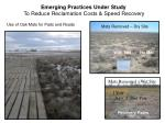 emerging practices under study to reduce reclamation costs speed recovery
