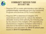 community service fund 2013 act 306