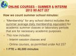 online courses summer interim 2013 wi act 2575
