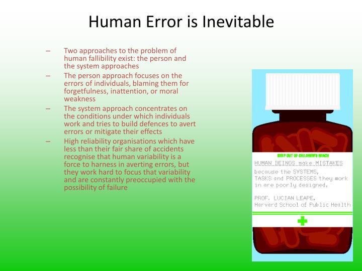 Human Error is Inevitable