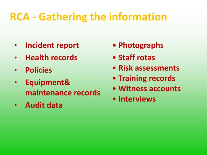 RCA - Gathering the information