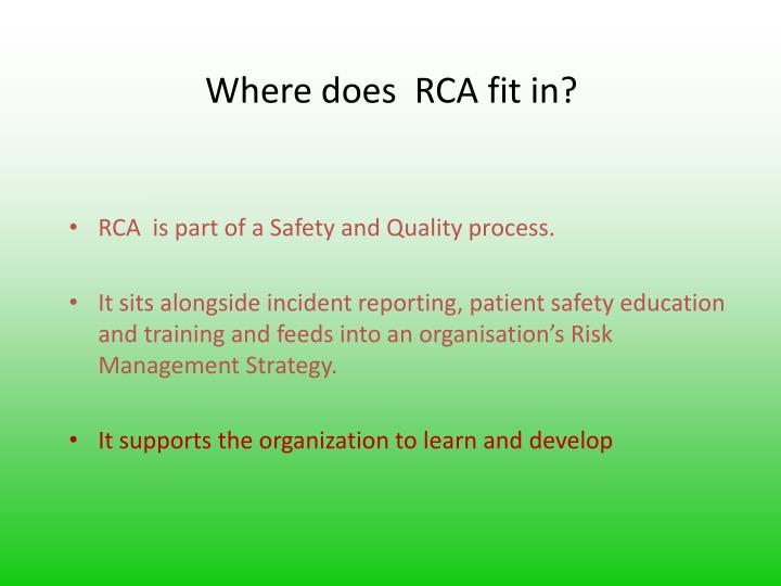 Where does  RCA fit in?