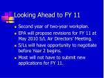 looking ahead to fy 11