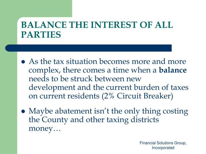 Balance the interest of all parties
