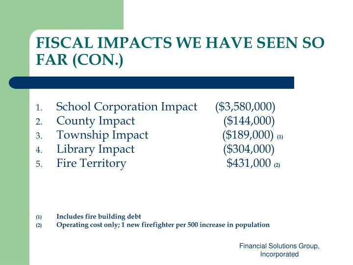 FISCAL IMPACTS WE HAVE SEEN SO FAR (CON.)