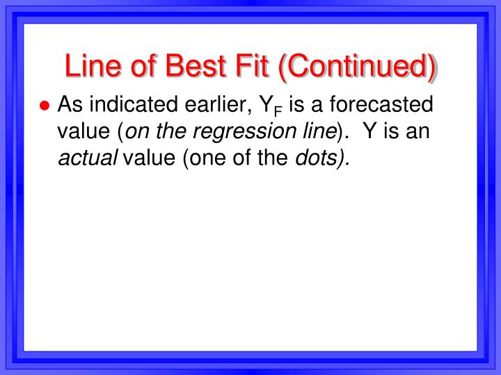 Line of Best Fit (Continued)