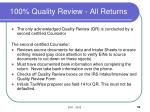 100 quality review all returns