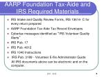 aarp foundation tax aide and irs required materials