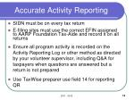 accurate activity reporting