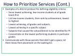 how to prioritize services cont