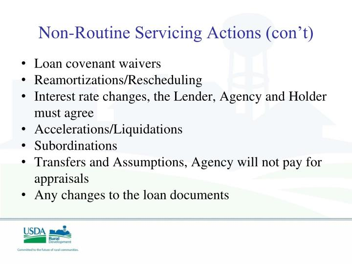 Non-Routine Servicing Actions (con't)