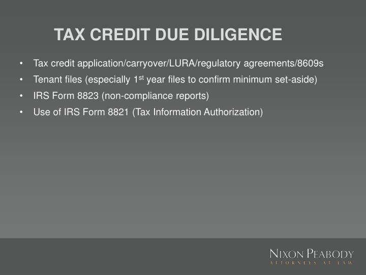 TAX CREDIT DUE DILIGENCE