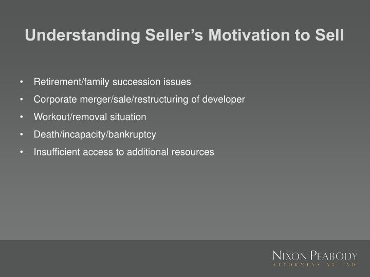 Understanding seller s motivation to sell