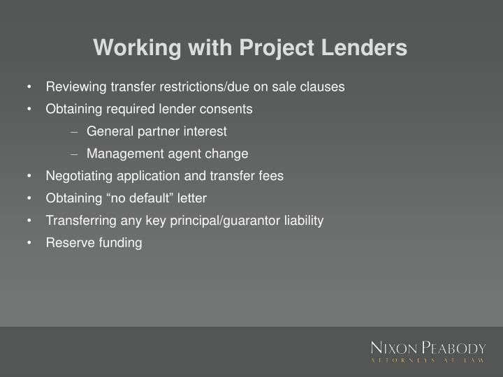 Working with Project Lenders