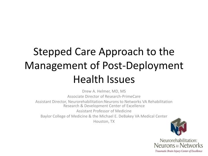 stepped care approach to the management of post deployment health issues n.