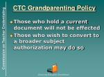 ctc grandparenting policy