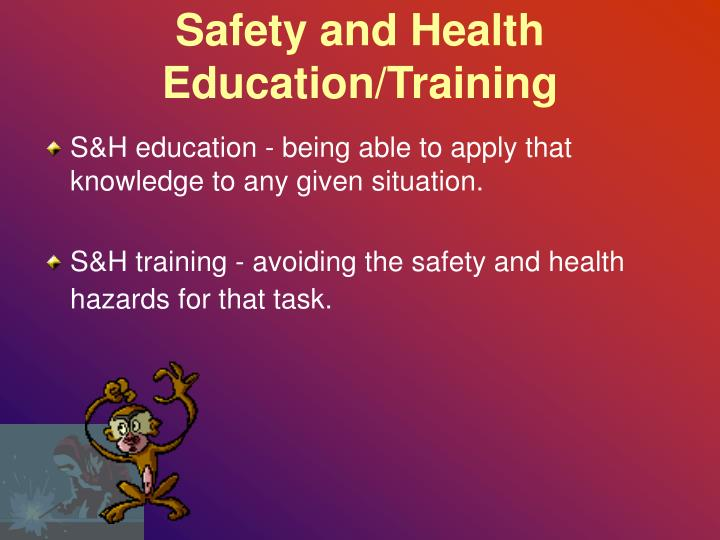 Safety and Health Education/Training
