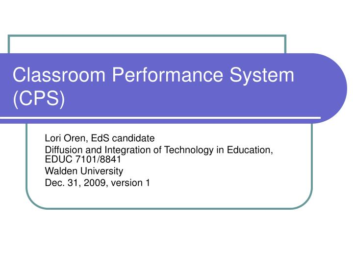 Classroom performance system cps