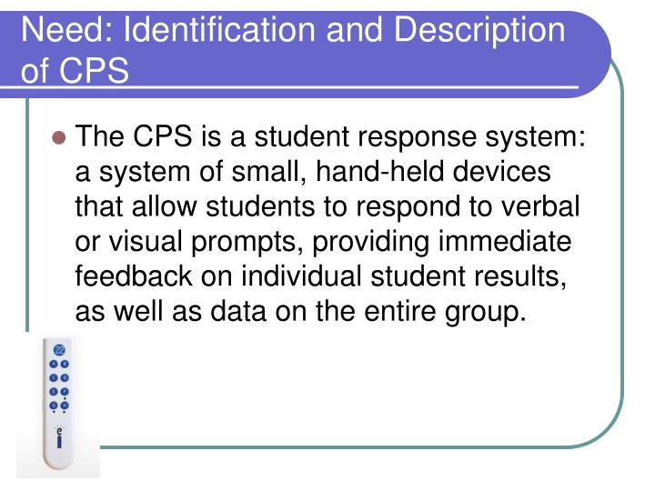 Need: Identification and Description of CPS