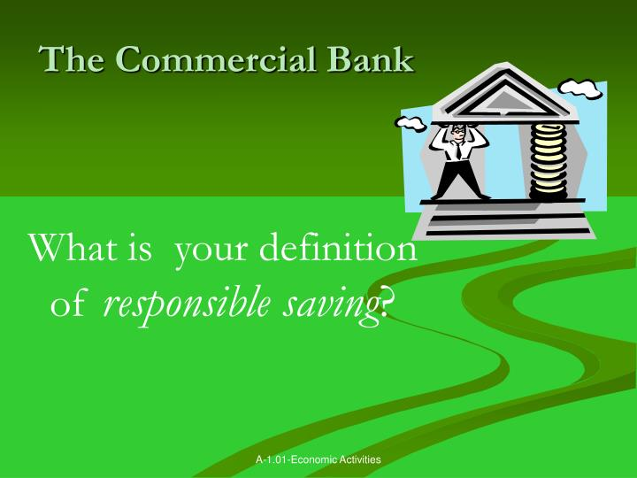 The Commercial Bank