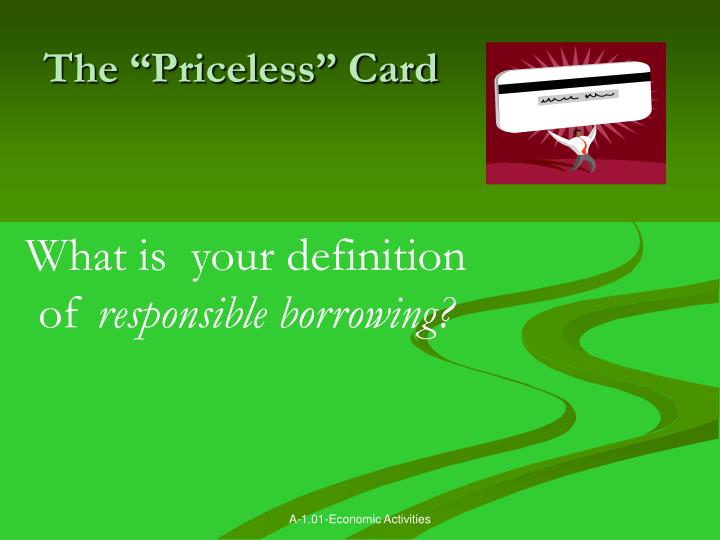 """The """"Priceless"""" Card"""