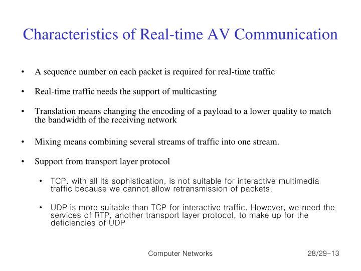 Characteristics of Real-time AV Communication