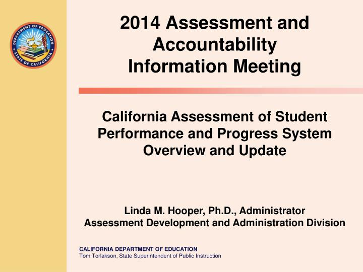 2014 assessment and accountability information meeting n.
