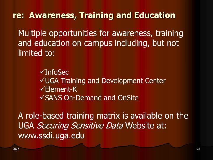 re:  Awareness, Training and Education