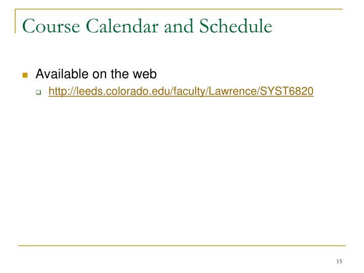 Course Calendar and Schedule