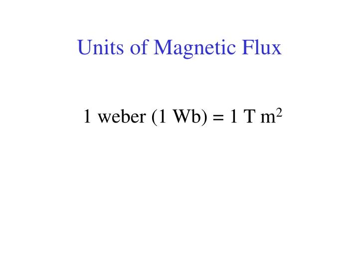 Units of Magnetic Flux