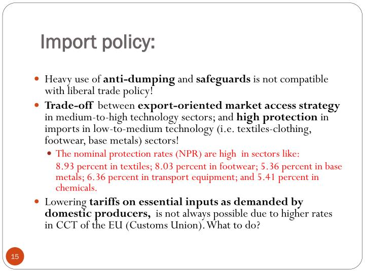 Import policy: