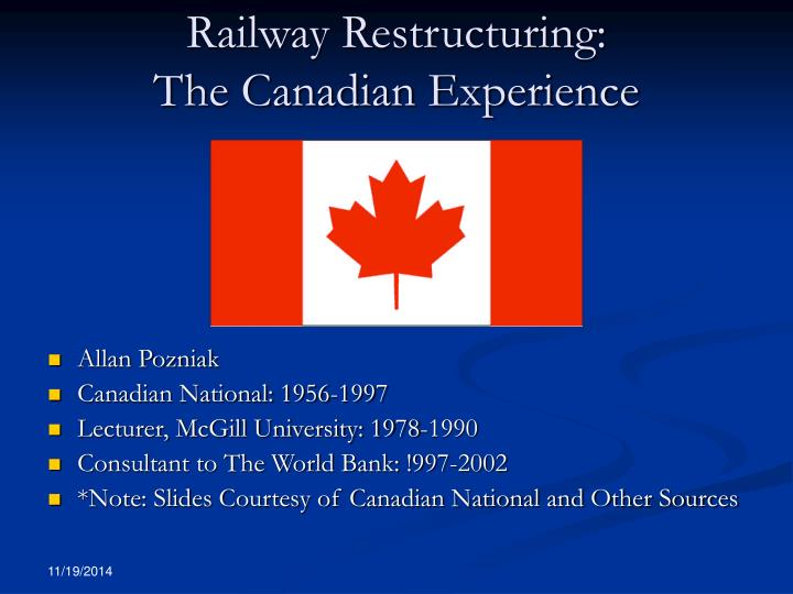 Railway restructuring the canadian experience