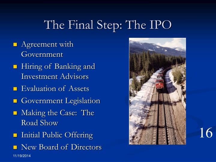 The Final Step: The IPO