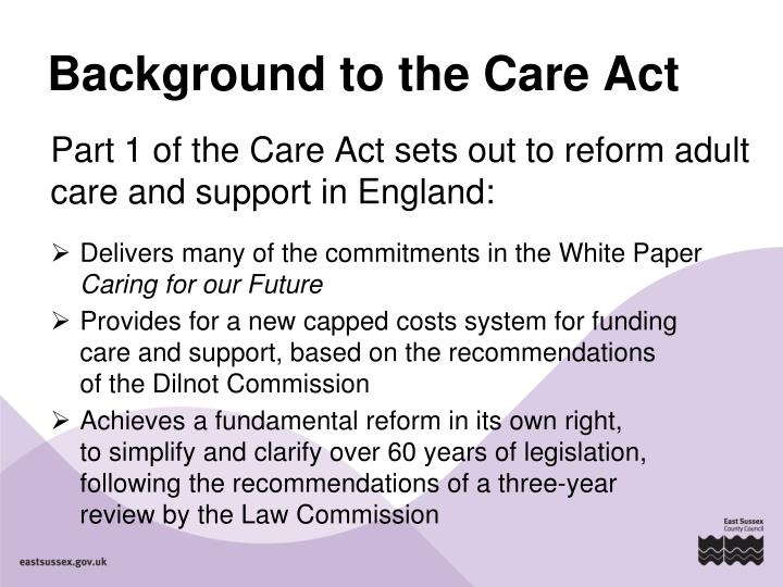 Background to the care act