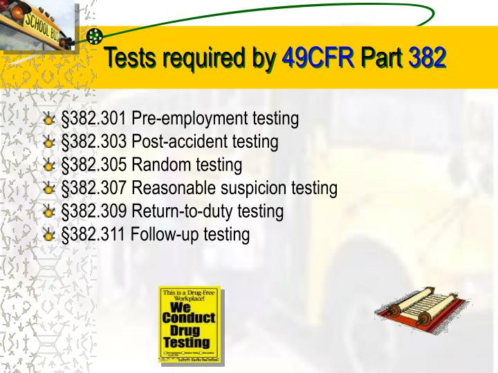 Tests required by