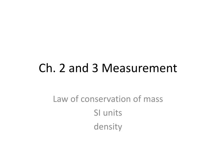 ch 2 and 3 measurement n.