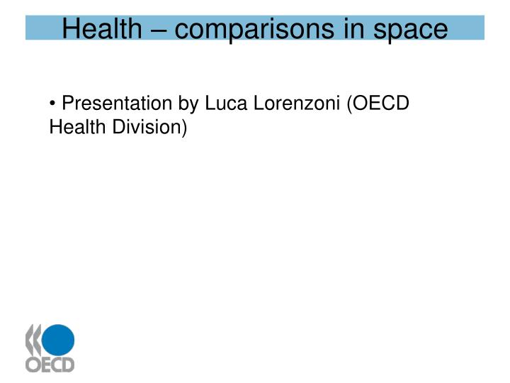 Health – comparisons in space