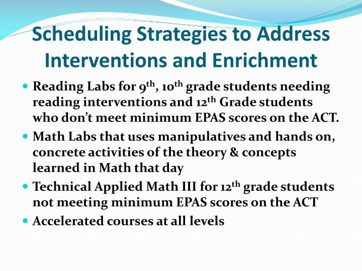 Scheduling Strategies to Address Interventions and Enrichment