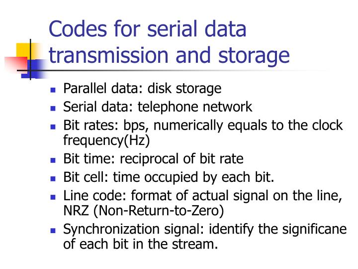Codes for serial data transmission and storage