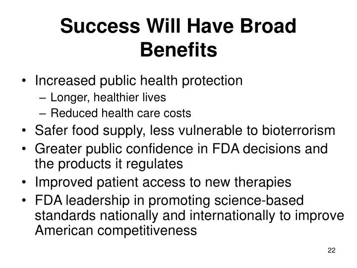 Success Will Have Broad Benefits