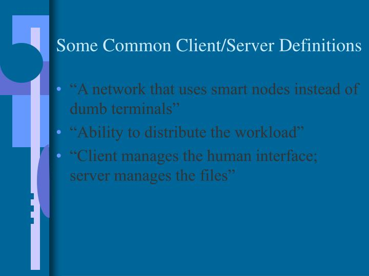 Some Common Client/Server Definitions