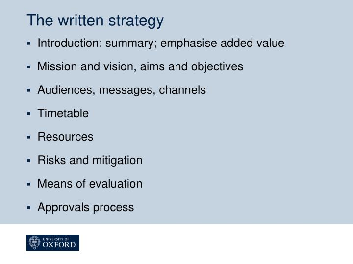 The written strategy
