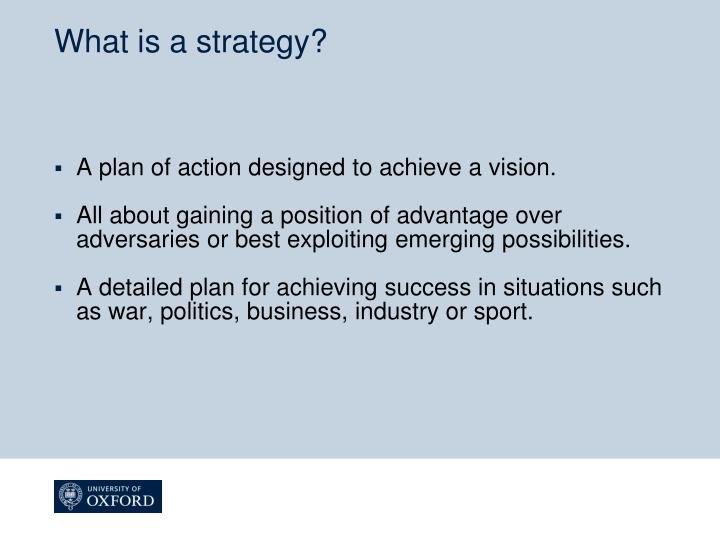 What is a strategy
